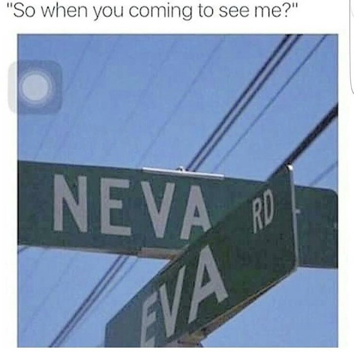 """Text - """"So when you coming to see me?"""" NEVA RD AVA"""