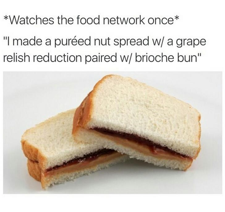 happy meme of putting fancy words to a peanut butter and jelly sandwich