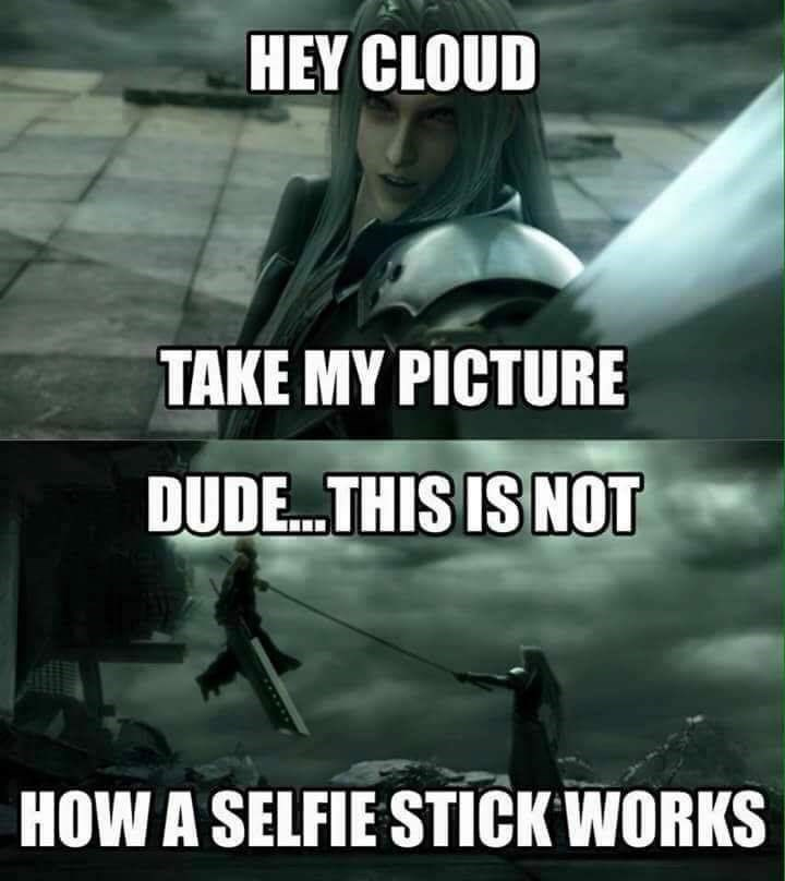 Action-adventure game - HEY CLOUD TAKE MY PICTURE DUDE...THIS IS NOT HOW A SELFIE STICK WORKS