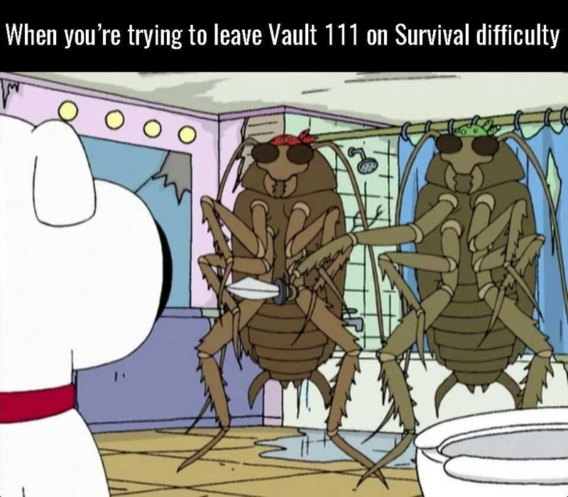 Cartoon - When you're trying to leave Vault 111 on Survival difficulty O O O