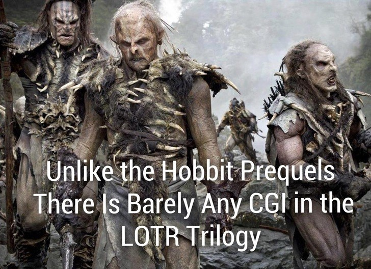 Movie - Unlike the Hobbit Prequels There Is Barely Any CGI in the LOTR Trilogy