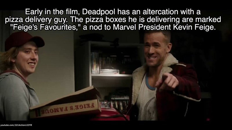 """Photo caption - Early in the film, Deadpool has an altercation with a pizza delivery guy. The pizza boxes he is delivering are marked """"Feige's Favourites,"""" a nod to Marvel President Kevin Feige. FEIGE'S FAMOUS youtube.com/321Action123TR"""