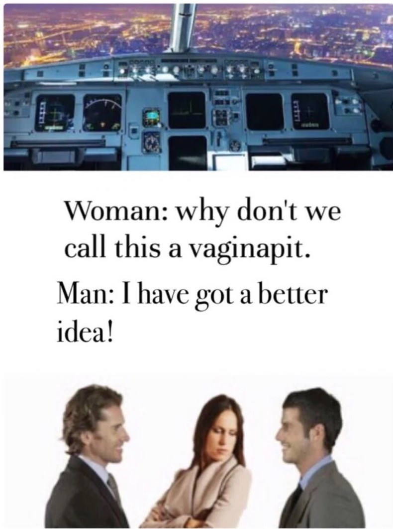 meme - Job - Woman: why don't we call this a vaginapit Man: I have got a better idea! LE