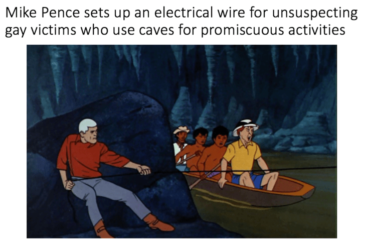 Boating - Mike Pence sets up an electrical wire for unsuspecting gay victims who use caves for promiscuous activities