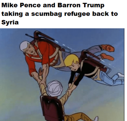 Cartoon - Mike Pence and Barron Trump taking a scumbag refugee back to Syria
