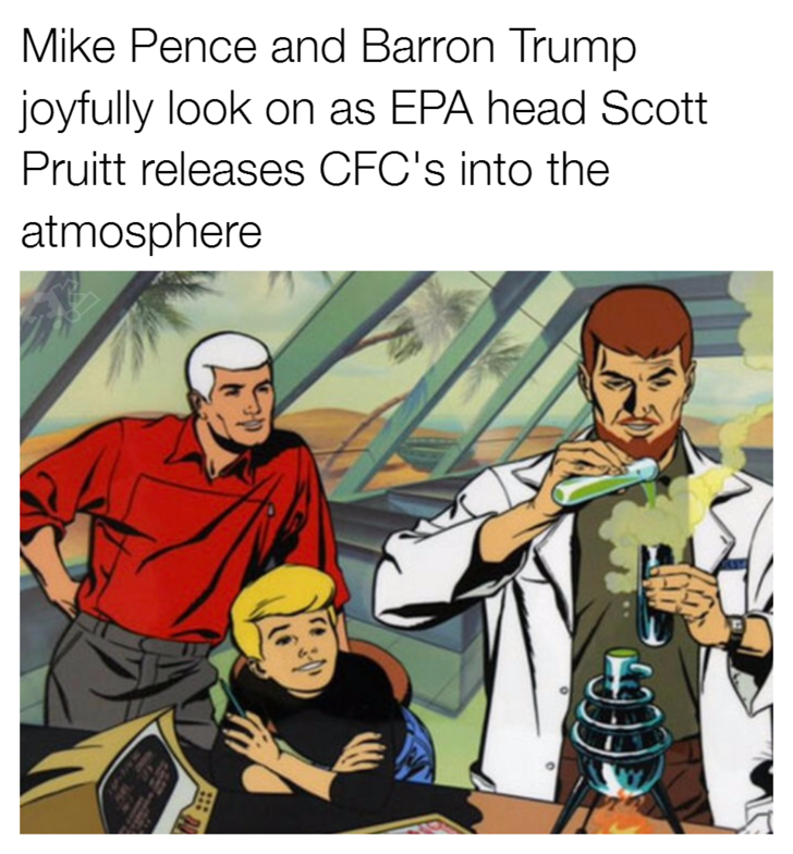 Cartoon - Mike Pence and Barron Trump joyfully look on as EPA head Scott Pruitt releases CFC's into the atmosphere