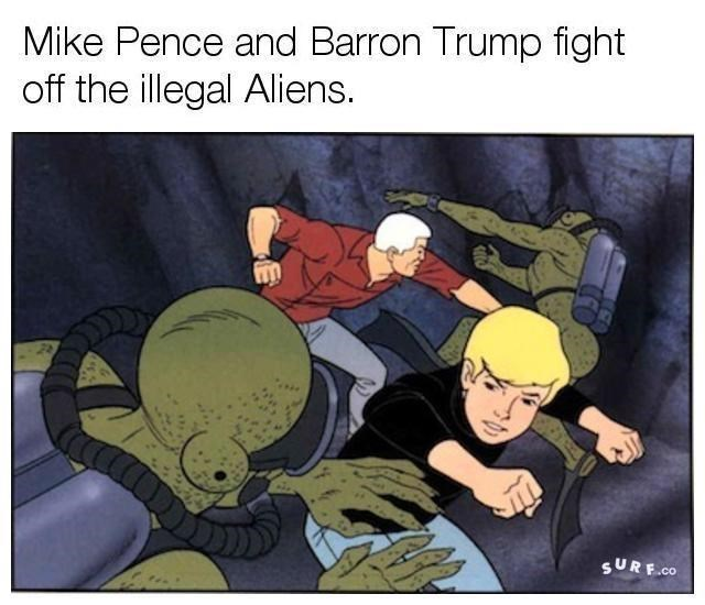 Cartoon - Mike Pence and Barron Trump fight off the illegal Aliens. SURF.co