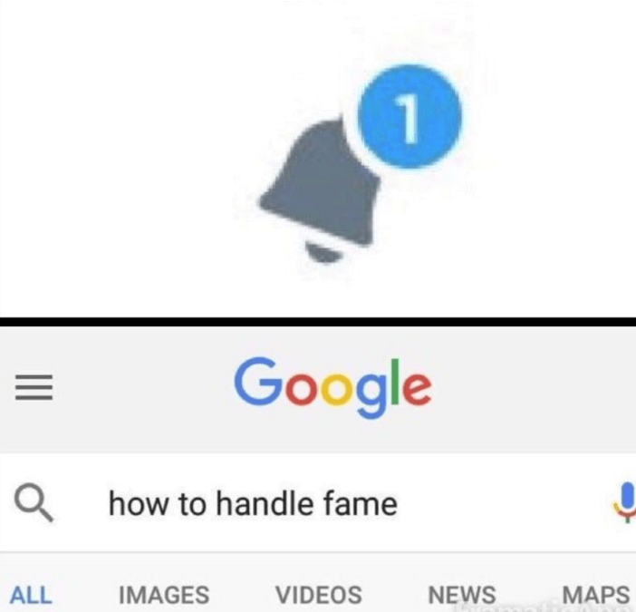 Blue - 1 Google how to handle fame ALL IMAGES VIDEOS NEWS MAPS