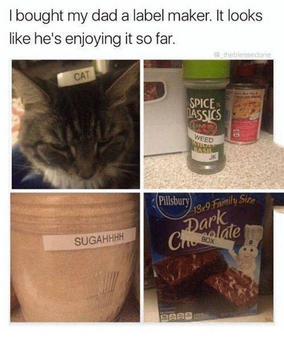 Cat - I bought my dad a label maker. It looks like he's enjoying it so far. theblessedone CAT SPICE IASSICS WEED CASH JIK 13x9.Family Stze Dark Cotglate Pillsbury SUGAHHHH BOX
