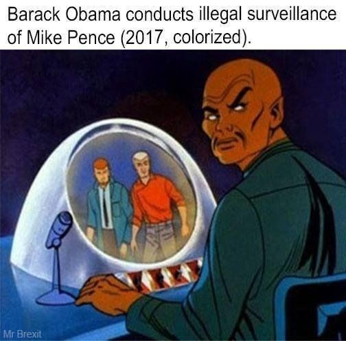 Cartoon - Barack Obama conducts illegal surveillance of Mike Pence (2017, colorized). Mr Brexit