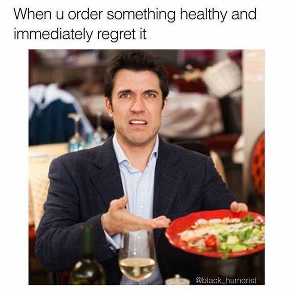 Food - When u order something healthy and immediately regret it @black_humorist