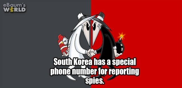 Cartoon - eBaum's WERLD SouthKorea has a special phone number for reporting spies.