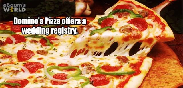 Dish - eBaum's WERLD Domino's Pizza offersa wedding registry