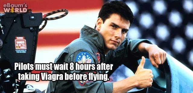 Photography - eBaum's WERLD DANGER NT PL Pilots mustwait 8hours after taking Viagra before flying.