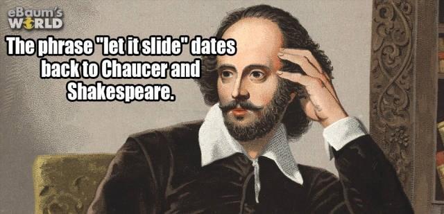 "Hair - eBaum's WERLD The phrase ""letitslide dates backto Chaucerand Shakespeare."