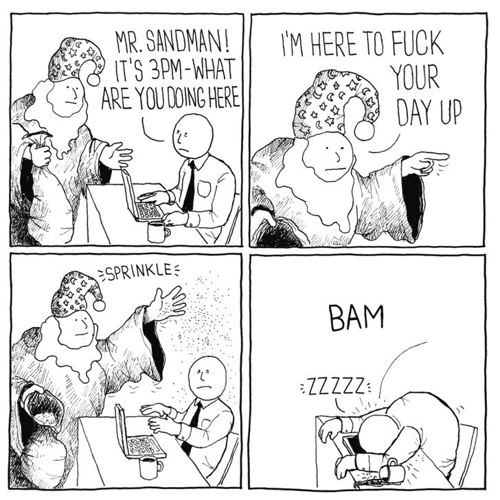 dank meme - Cartoon - MR.SANDMAN! IT'S 3PM-WHAT ARE YOUDOING HERE IM HERE TO FUCK YOUR DAY UP SPRINKLE BAM ZZZZZ