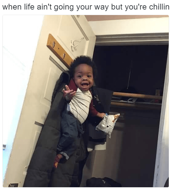 dank meme - Child - when life ain't going your way but you're chillin