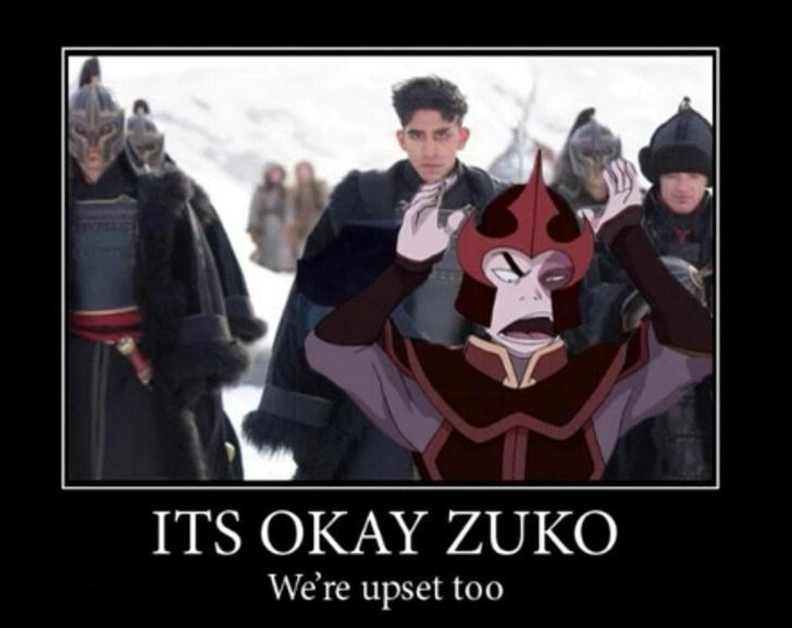 Fictional character - ITS OKAY ZUKO We're upset too