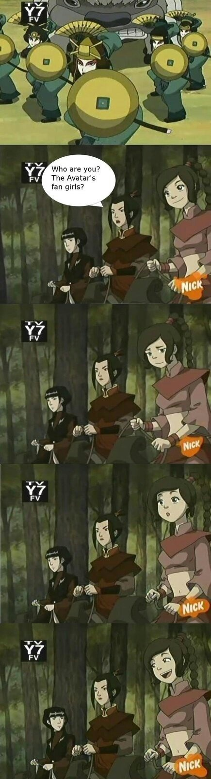 Cartoon - Who are you? The Avatar's FV fan girls? 44 NICK FV NICK FV NICK FV NICK