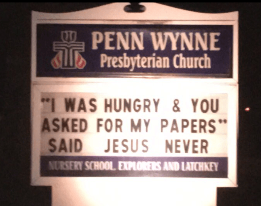 """Text - PENN WYNNE ALPresbyterian Church """"IWAS HUNGRY & YOU ASKED FOR MY PAPERS SAID JESUS NEVER NURSERY SCHOOL EXPLORERS AND LATCHKEY"""