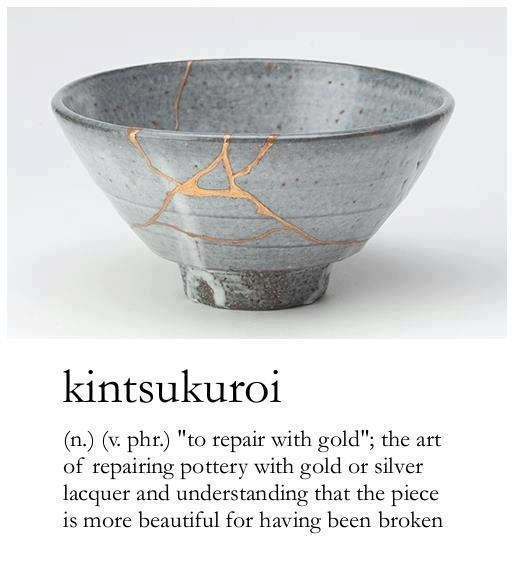 """wholesome meme - Bowl - kintsukuroi (n.) (v. phr) """"to repair with gold""""; the art of repairing pottery with gold or silver lacquer and understanding that the piece is more beautiful for having been broken"""