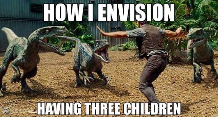 Dinosaur - HOW I ENVISION HAVING THREE CHILDREN
