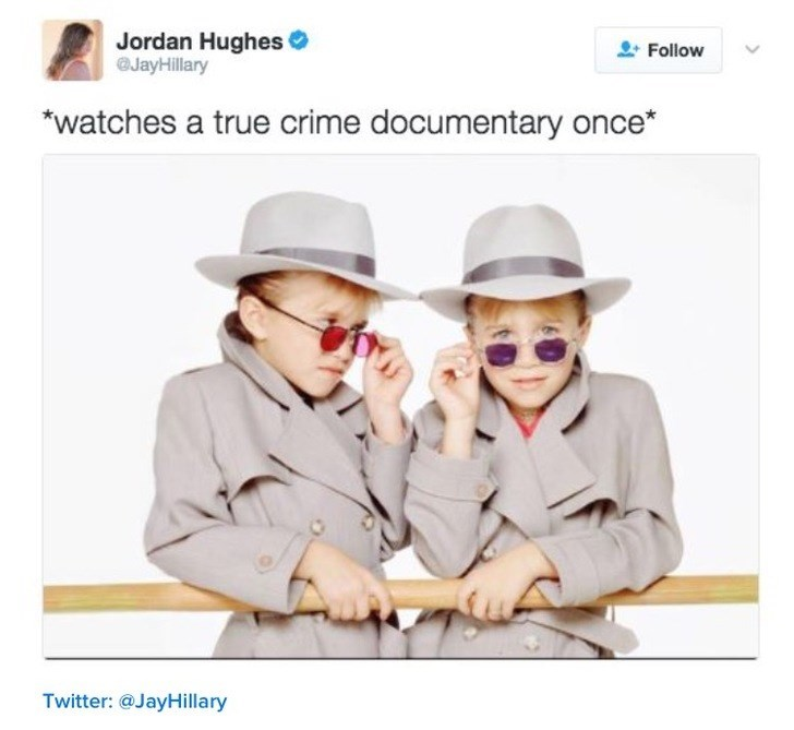 "nostalgia - Product - Jordan Hughes JayHillary Follow ""watches a true crime documentary once* Twitter: @JayHillary"