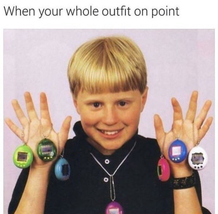 nostalgia - Finger - When your whole outfit on point
