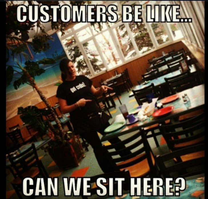 meme about customers asking to sit at the only dirty table