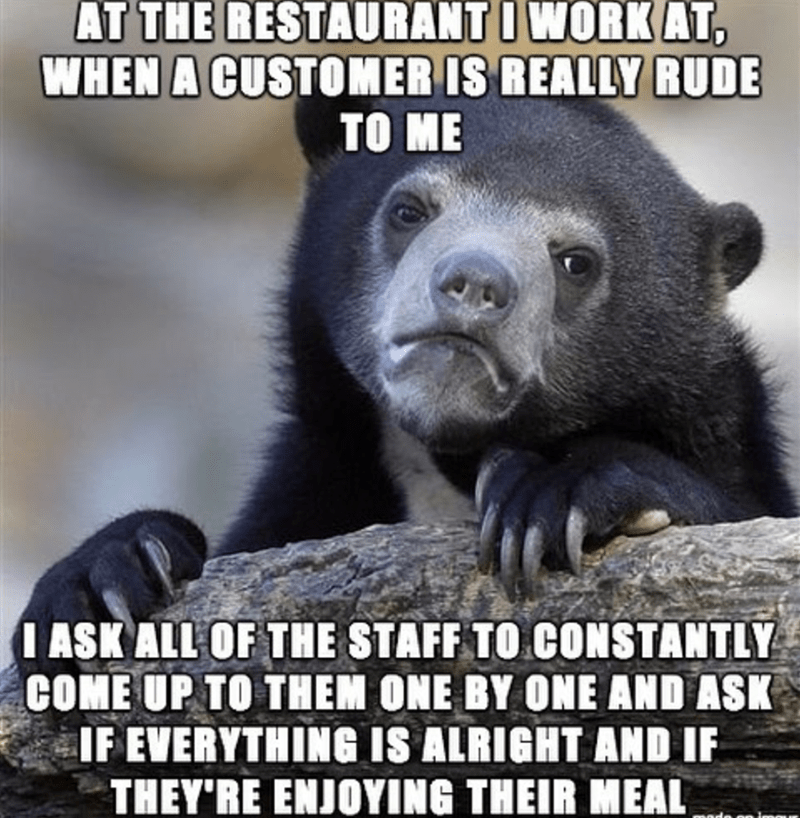 meme about annoying customers who are rude