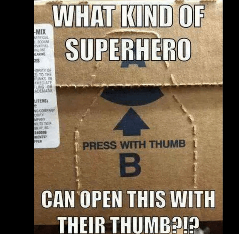 meme about not being able to open a box with your thumb