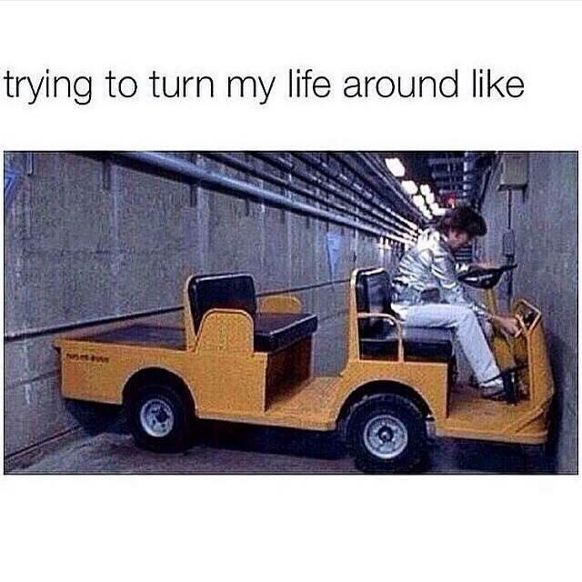Vehicle - trying to turn my life around like seav