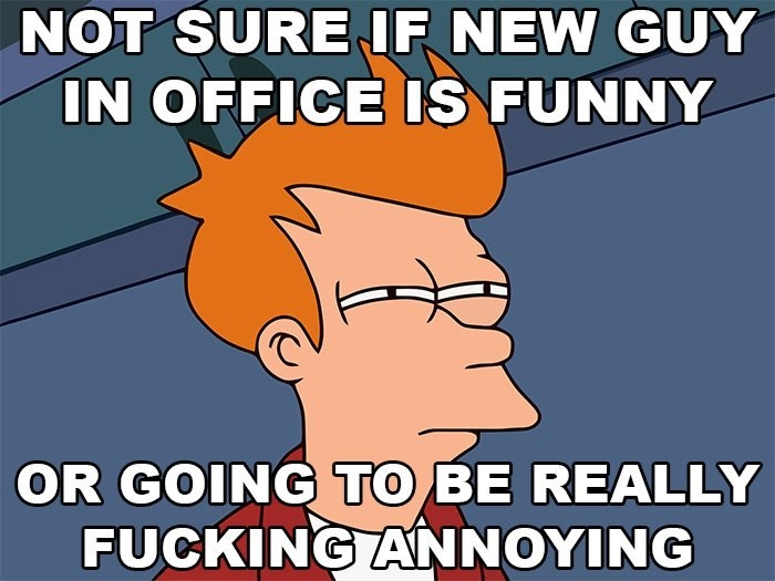 hump day meme about the thin line between funny and annoying with suspicious Fry