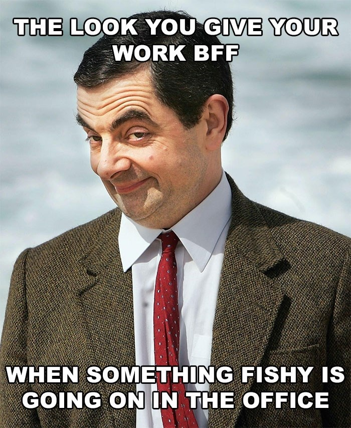 hump day meme about inside jokes in the office with picture of Mr. Bean raising his eyebrows
