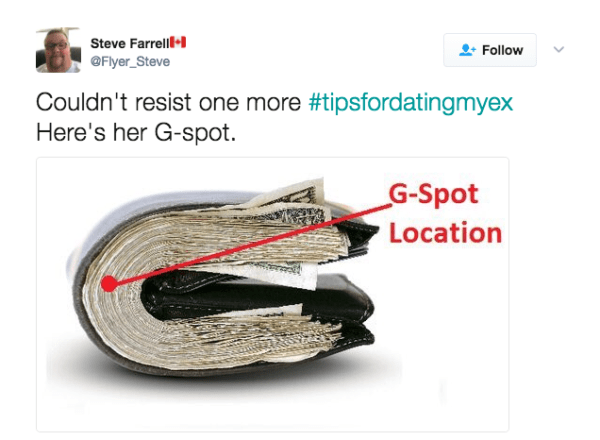 Text - Steve Farrelll Follow OFlyer_Steve Couldn't resist one more #tipsfordatingmyex Here's her G-spot G-Spot Location