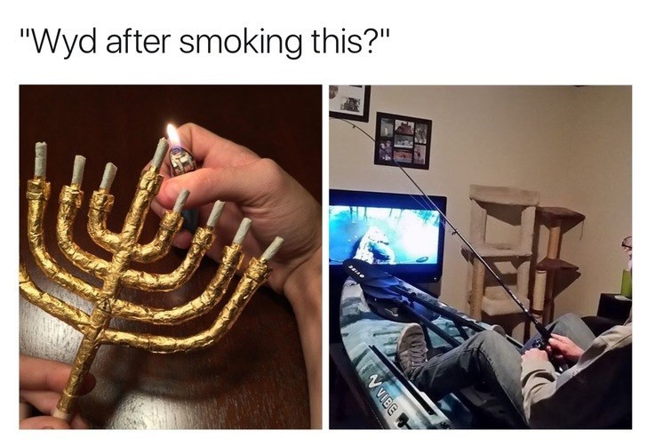 WYD after smoking this meme with pic of man canoeing and fishing in front of the TV