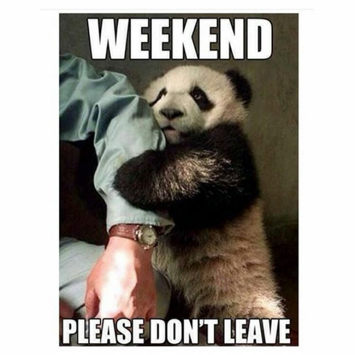 work meme about wanting the weekend to continue