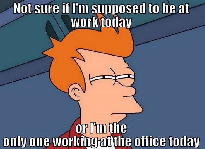 work meme about being alone at the office