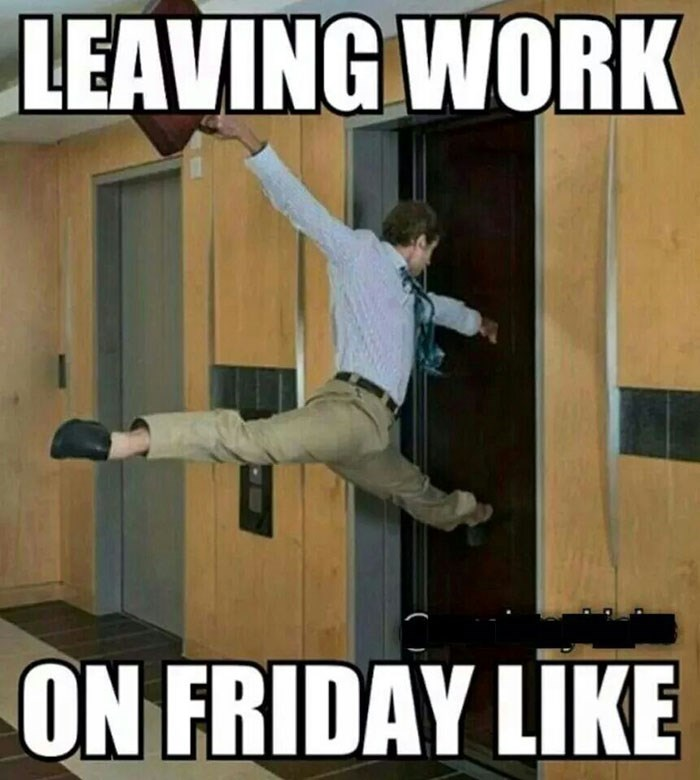 work meme about floating out of work for the weekend