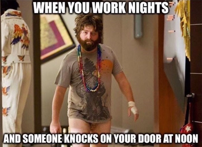 work meme about night shift worker waking up at noon with a pantless Zach Galifianakis