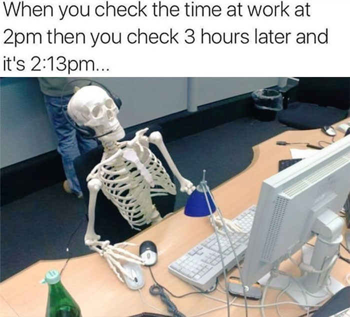 work meme about time at work passing slowly
