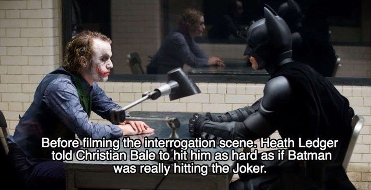 Batman - Before filming the interrogation scenesHeath Ledger told Christian Bale to hit him as hard as if Batman was really hitting the Joker.