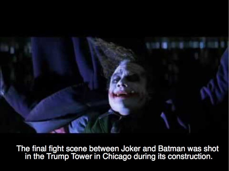 Supervillain - The final fight scene between Joker and Batman was shot in the Trump Tower in Chicago during its construction.