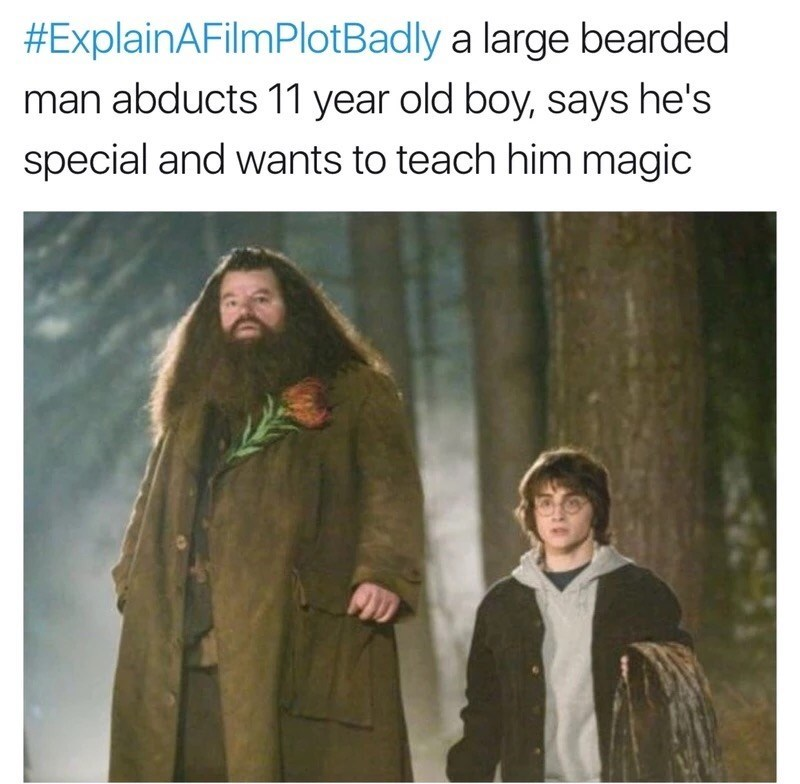 Outerwear - #ExplainAFilmPlotBadly a large bearded man abducts 11 year old boy, says he's special and wants to teach him magic