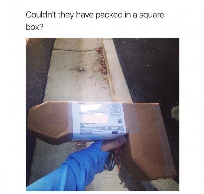 Text - Couldn't they have packed in a square box?