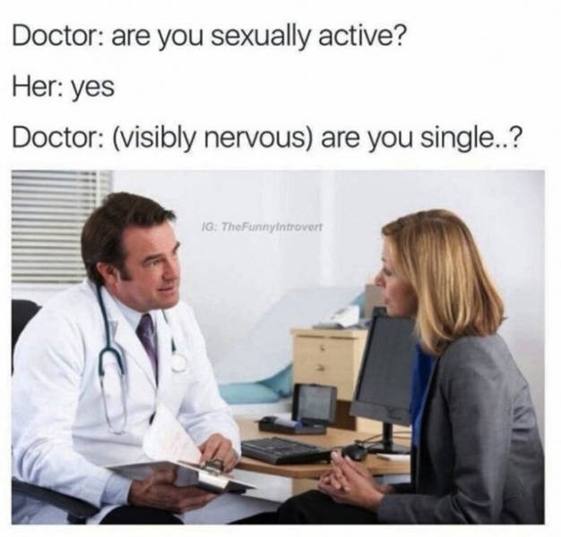 doctor meme about asking if sexually active