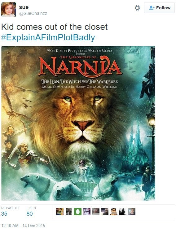 Lion - sue Follow @SueChainzz Kid comes out of the closet #ExplainAFilmPlotBadly WALT DISNEY PICTURES WALDER MEDIA THE CHRONICLES OF rRESENT NARNDA THTE LION THEWITCH THE WARDROBE MUSIC COMPOSED BY HARRY GREGSON WILLIAMS RETWEETS LIKES 35 80 12:10 AM 14 Dec 2015