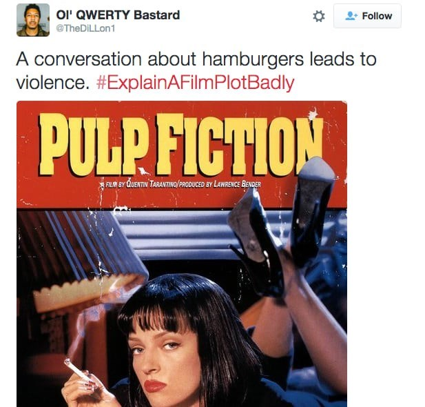 Movie - OI' QWERTY Bastard Follow TheDiLLon1 A conversation about hamburgers leads to violence. #ExplainAFilmPlot Badly PULPFICTION FLA BY QUENTIN TARANTINO/PRODUCED EY LAWRENCE BENCER