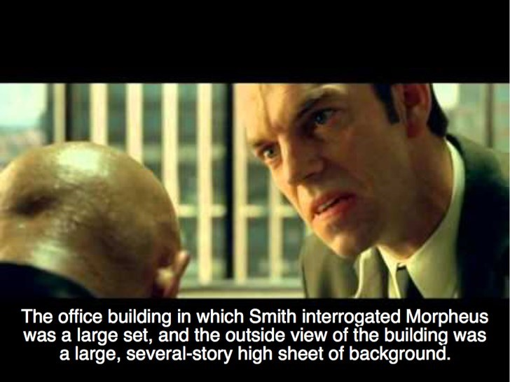 Photo caption - The office building in which Smith interrogated Morpheus was a large set, and the outside view of the building was a large, several-story high sheet of background.