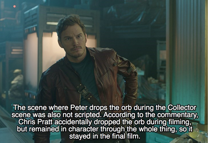 Human - The scene where Peter drops the orb during the Collector scene was also not scripted. According to the commentary, Chris Pratt accidentally dropped the orb during filming, but remained in character through the whole thing, so it stayed in the final film.